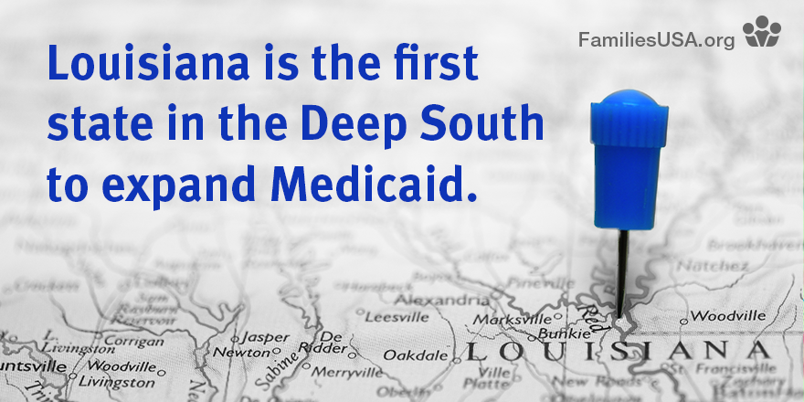 Louisiana's Medicaid Expansion Takes Off - Families Usa